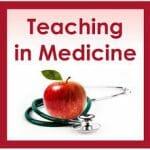 Teaching in Medicine Podcast